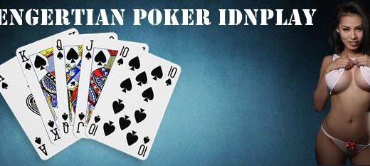Pengertian Poker IDNPLAY